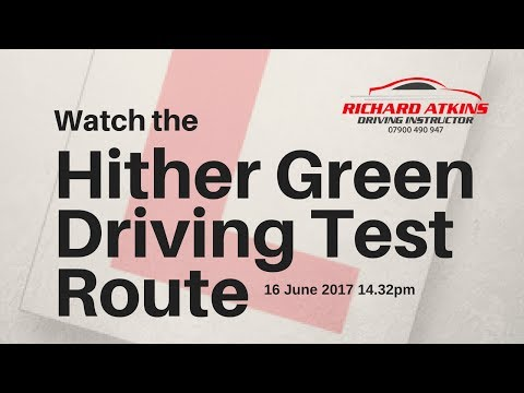 Hither Green Driving Test Route 16th June 2017 2.32pm AYE