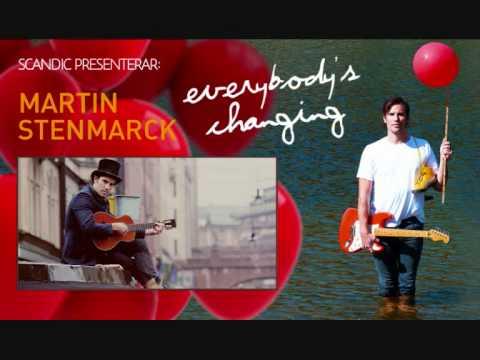 Everybody's Changing - Martin Stenmarck