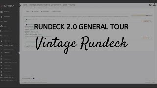 Rundeck 2.0: General Tour