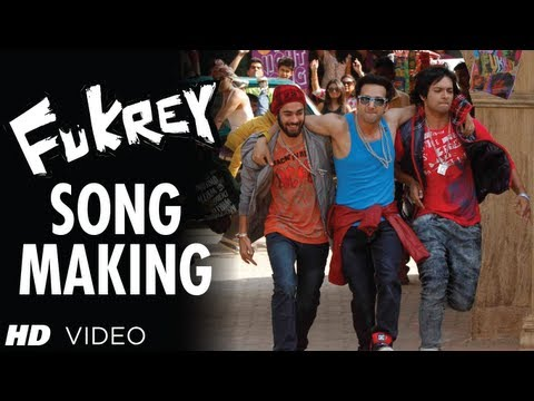 Making of Fukrey Title Song
