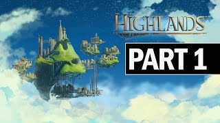 Highlands Gameplay Walkthrough Part 1 Family - First Impressions Review
