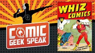 Spotlight on SHAZAM! in the Golden Age, Part One - Comic Geek Speak - Episdoe 1538