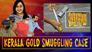 Kerala gold smuggling case, the most detailed account of the crime and the aftermath