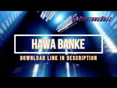 hawa-banke-ringtone-  -download-now-  -ringtonebuzz