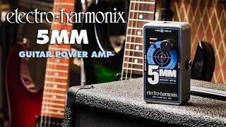 Electro-Harmonix 5MM Guitar Power Amplifier