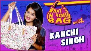 Kanchi Singh Handbag SECRET REVEALED  | What's In Your Bag | TellyMasala