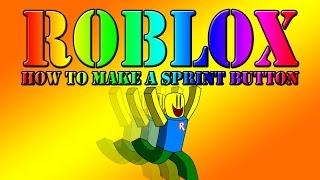 Roblox | How To Make A Sprint Button