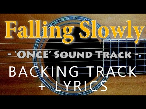 Falling Slowly - Glen Hansard & Marketa lrglova [Acoustic karaoke with lyrics]