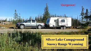 Silver Lake Campground, Snowy Range Wyoming.  Don't miss it.