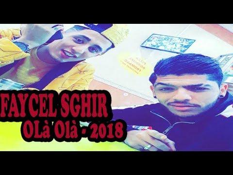 FAYCEL SGHIR - OLà Olà - 2018  فيصل صغير