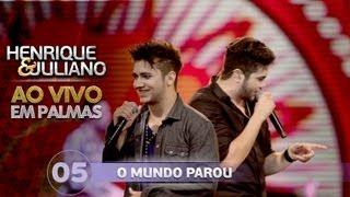 Baixar O mundo parou - Henrique e Juliano - DVD Ao vivo em Palmas