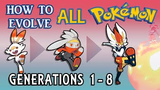How To Evolve AĮl Pokémon All Generations 1-8