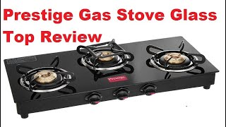 Jewel to Your Kitchen Prestige Gas Stove Glass Top