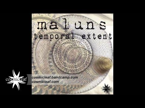 Maluns - Temporal Extend  [FULL ALBUM] // Cosmicleaf.com