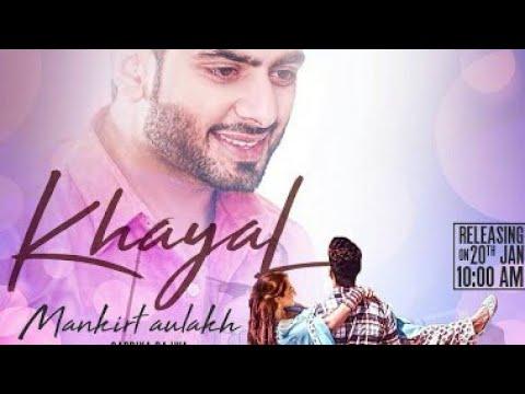 khayaal-||-makirt-aulakh-||-new-song-||