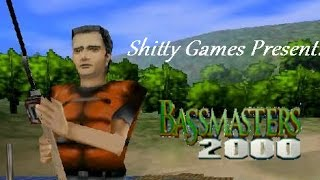 Shitty Games starring Nihlus and Bananas - Bassmasters 2000