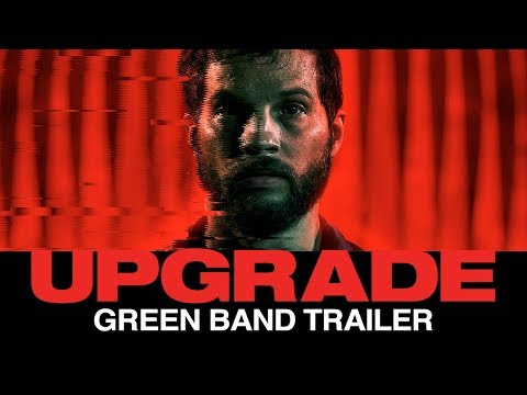 UPGRADE 2018 –  Green Band Film