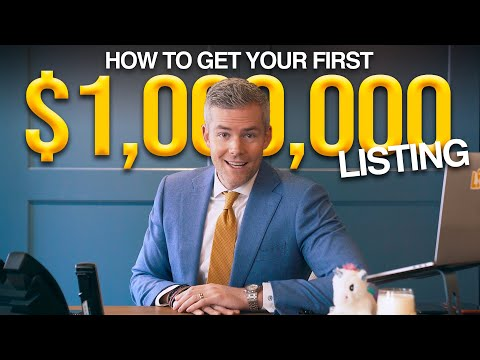 How to Get Your First $1,000,000 Listing | Real Estate Tips