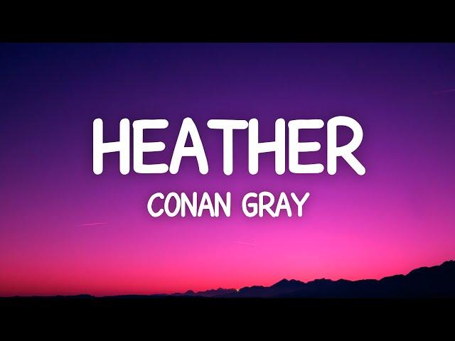 Conan Gray - Heather (Lyrics)