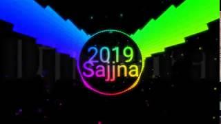 Sajjna New Dj Remix Song 2019 Dj Ankit Nehra.mp3
