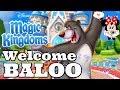WELCOME BALOO! The Jungle Book in Disney Magic Kingdoms | Gameplay Walkthrough Ep.434