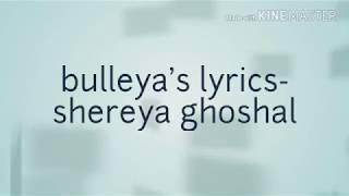shereya ghoshal bulleyas lyrics