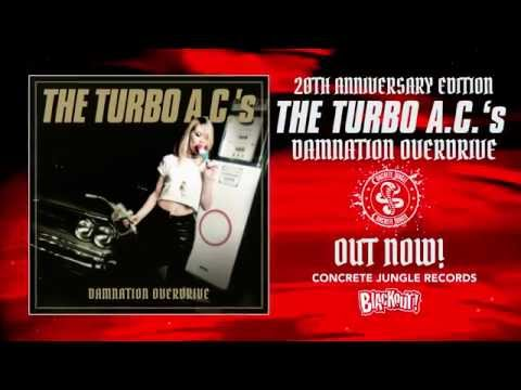 The Turbo A.C.'s - Damnation Overdrive (Promotion Video) - Concrete Jungle Records mp3