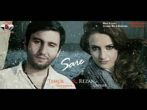 Temur Javoyan & Rezan Sirvan - Sare 2017 / Official Music