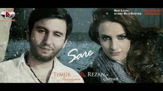 Temur Javoyan & Rezan Sirvan - Sare 2017 Official Music