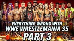Episode #432: Everything Wrong With WWE WrestleMania 35 (Part 3)