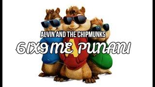 6ix9ine Punani - Alvin And The Chipmunks Version + Lyrics ( Official Music Version)