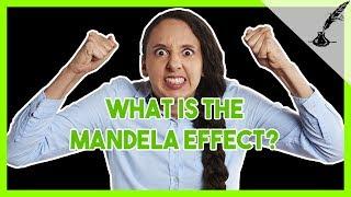 Explaining the Mandela Effect (Prepare to have your brain scrambled!)
