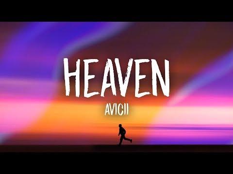 Avicii - Heaven (Lyrics)