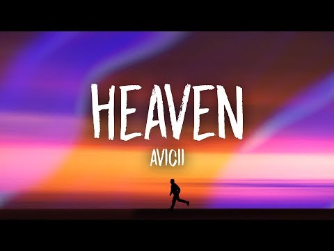Download Lagu Avicii - Heaven (Lyrics) MP3