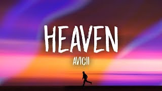 Avicii - Heaven (Lyrics)