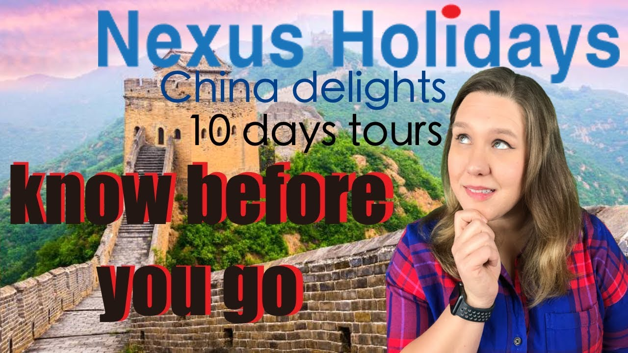 Nexus Holidays- Top 10 know before you go