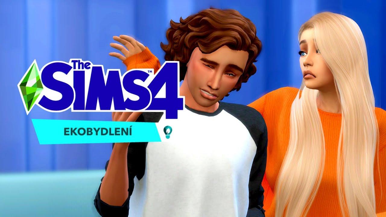 ❤ CHCEŠ MĚ, NECHCEŠ MĚ 💔 (The Sims 4 Ekobydlení #3 🌱)