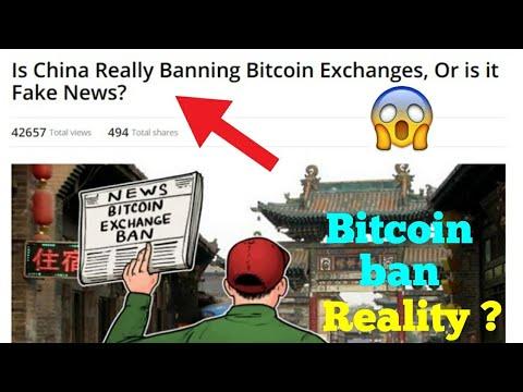 (Bitcoin Ban) क्या China सच मे Bitcoin Exchanges Ban कर रहा है ??