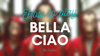 How to play Bella Ciao - Money Hiest on Violin   Easy Music Tutorials