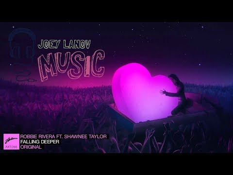 Robbie Rivera Ft. Shawnee Taylor - Falling Deeper (Joey Lanov Remix)