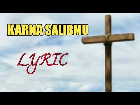 Karna Salibmu (Lyric Video)
