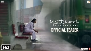 M.S.Dhoni: The Untold Story Official Teaser