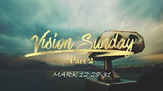 01/17/21 - Vision - Engage - OUT (Mark 12:28-31)