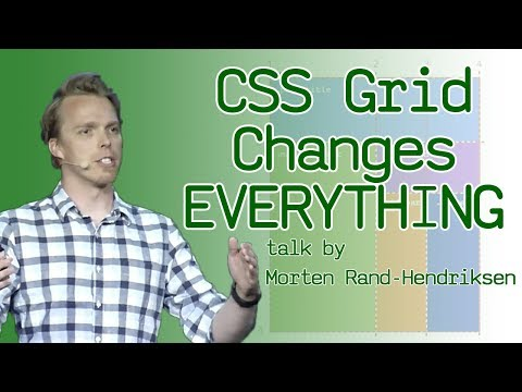 CSS Grid Changes Everything (About Web Layouts) - talk by Morten Rand-Hendriksen