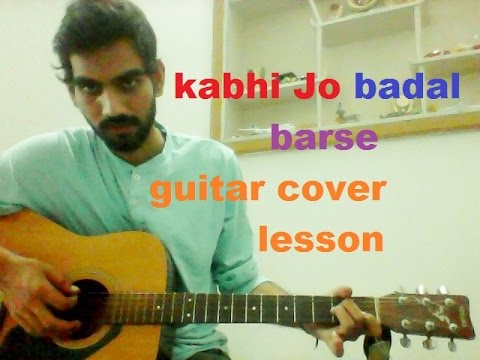 Kabhi Jo Badal Barse - SIMPLE CAPO complete guitar lesson chords strumming - arijit singh