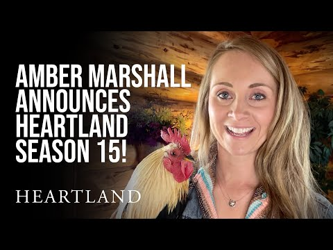 Amber Marshall announces Heartland Season 15!  It's happening!