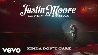 Justin Moore - Kinda Dont Care (Live at the Ryman / Audio) YouTube Videos
