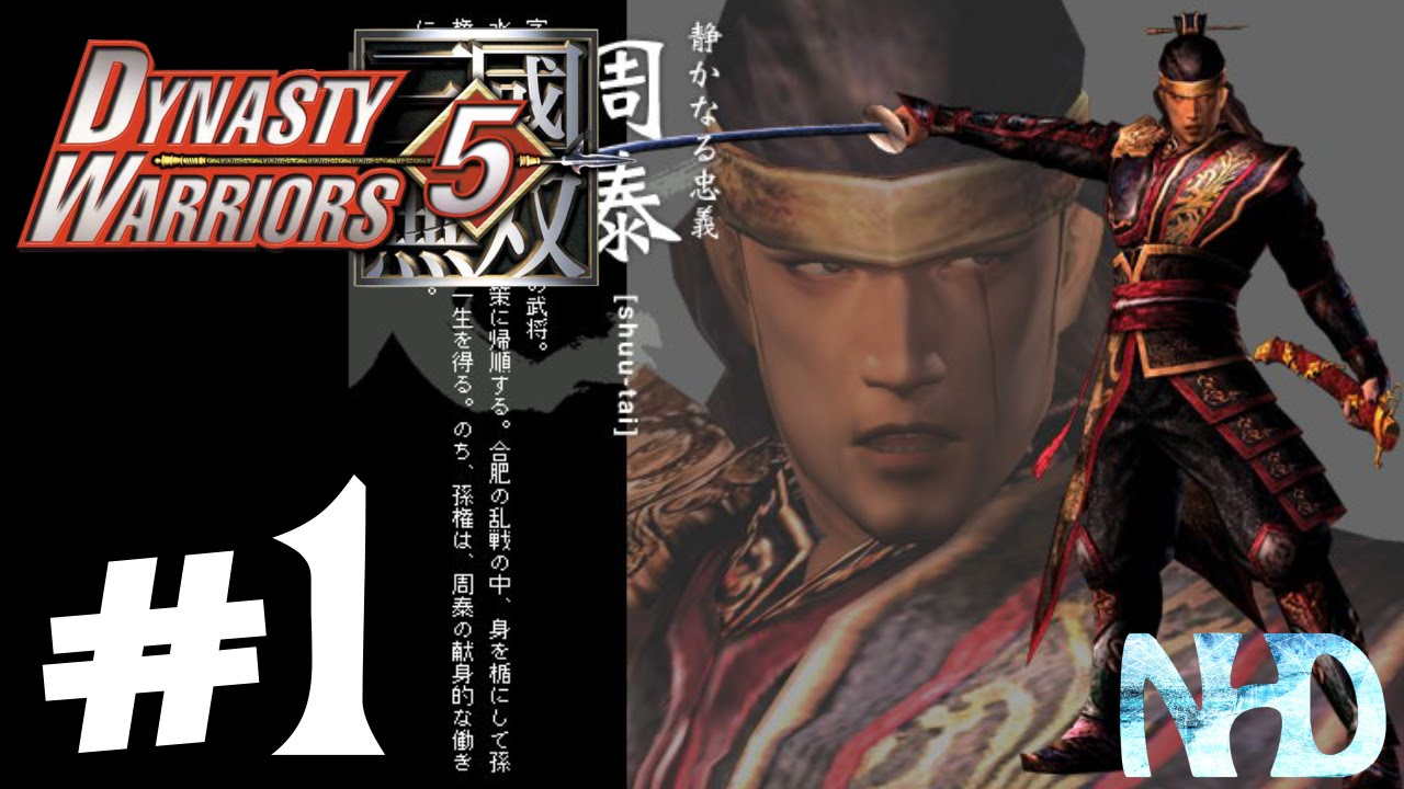 Let's Play Dynasty Warriors 5 Zhou Tai (pt1) Battle of the Wu Territory