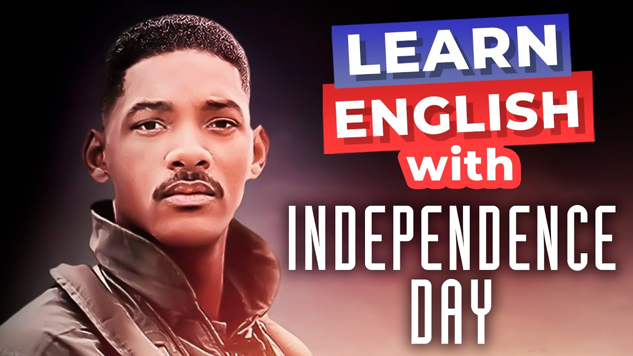 Learn English With Speeches | Independence Day with Will Smith