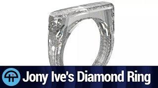 Jony Ive's Solid Diamond Ring
